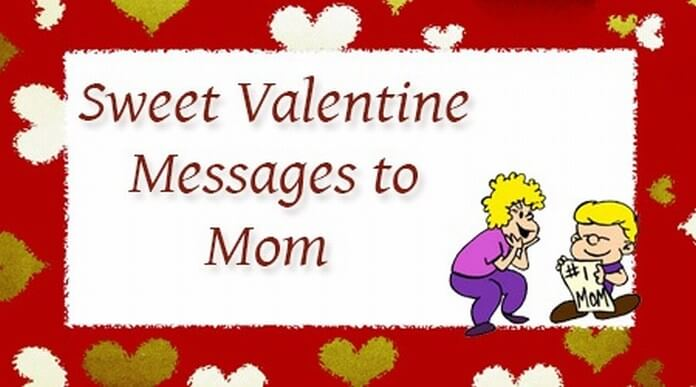 Sweet Valentine text Messages to Mom