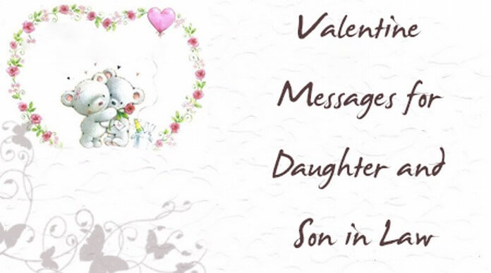 Valentine Messages for Daughter and Son in Law
