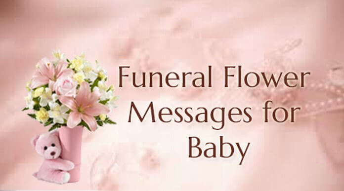 Funeral Flower Messages for Baby and kids