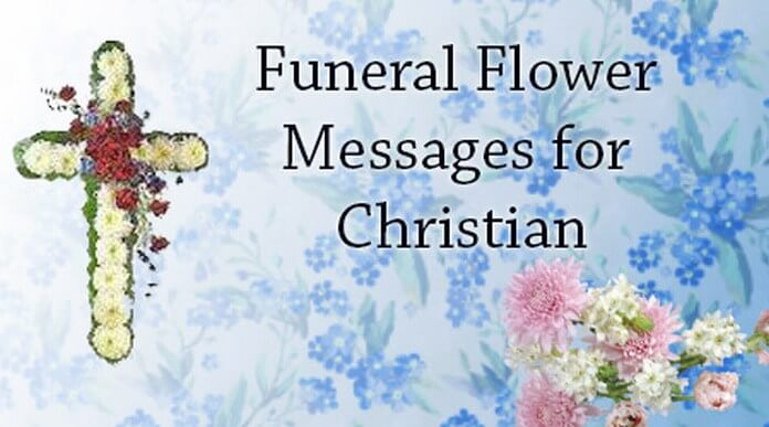 Funeral Flower Messages for Christian