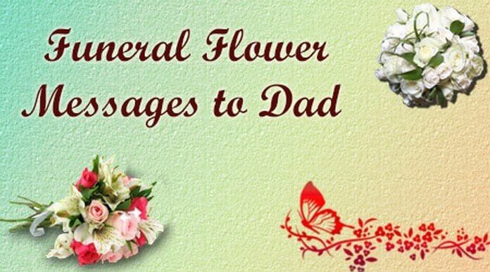 Funeral Flower Messages to Dad