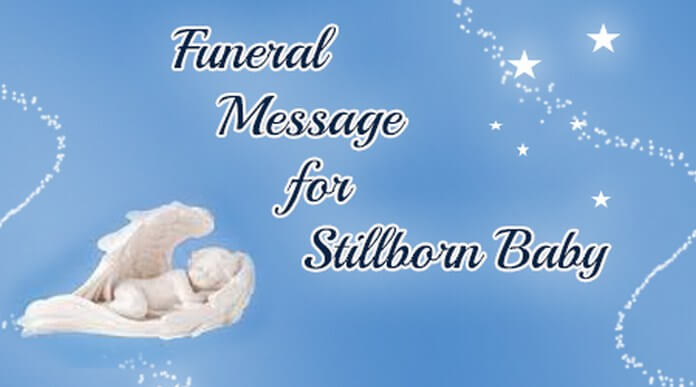 Funeral Message for Stillborn Baby