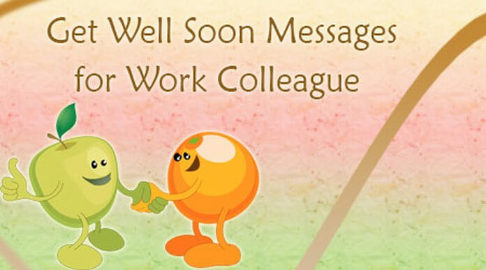 Get Well Soon Messages for Work Colleague