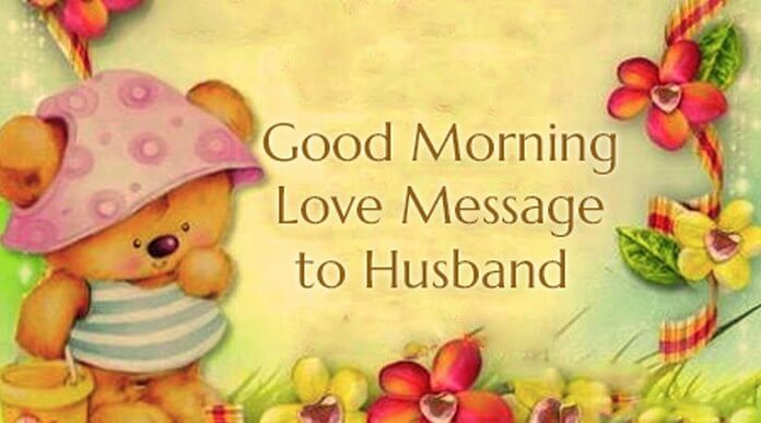 Good Morning Love Message to Husband