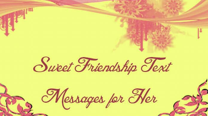 Sweet Friendship Messages for Her