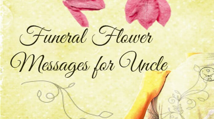 Funeral Flower Messages for Uncle