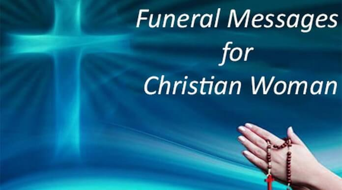 Funeral Messages for Christian Women