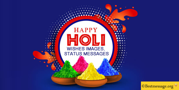 Happy Holi wishes - Holi messages