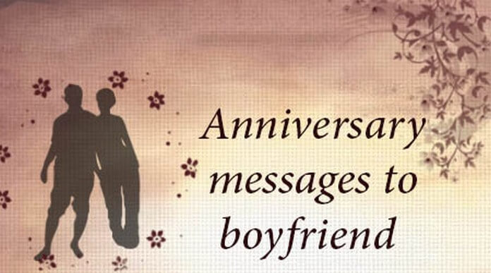 Anniversary messages to boyfriend sweet wishes