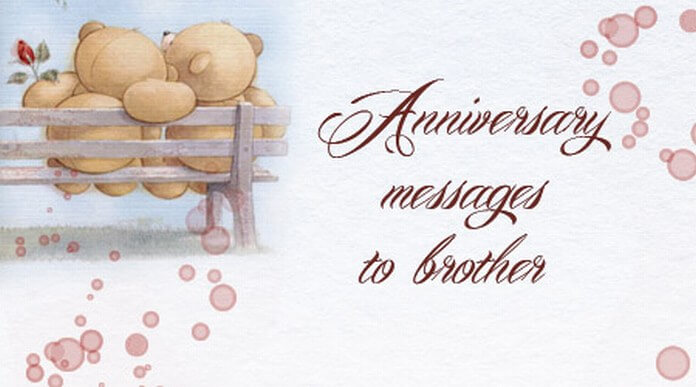 wedding anniversary messages to brother