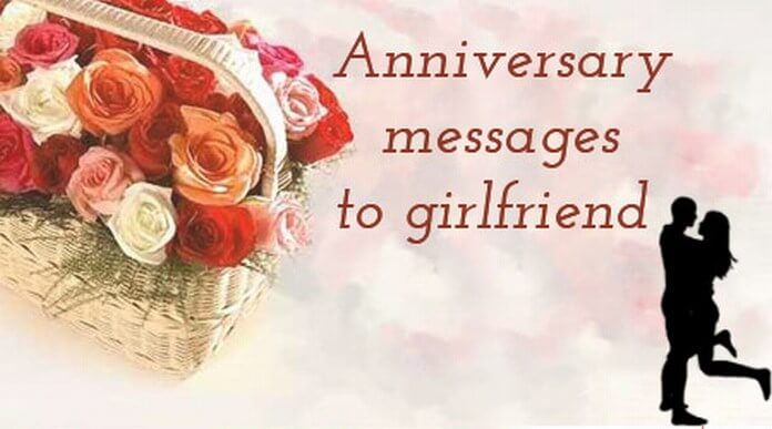 Anniversary wishes Messages to Girlfriend