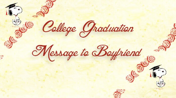 College Graduation Message to Boyfriend