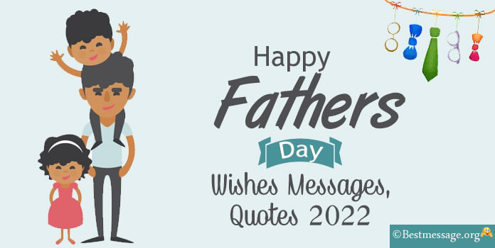 Fathers Day Messages, Happy Fathers Day Wishes, Greetings Images