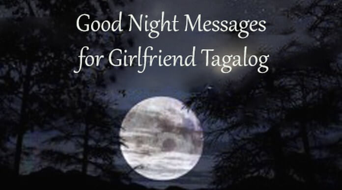 Good night messages for girlfriend Tagalog