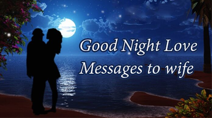 Good night love messages to wife