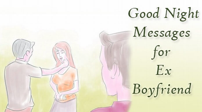 Good Night Messages for Ex Boyfriend