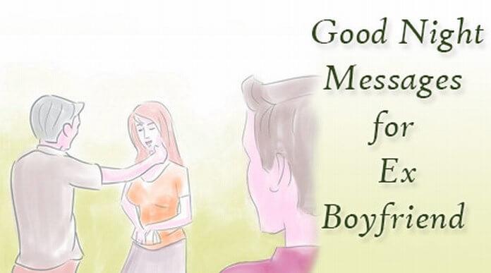 Good Night Messages for Ex Boyfriend