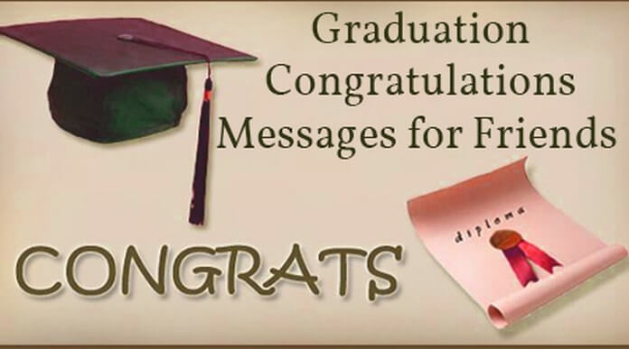 Friends Graduation Congratulations Messages