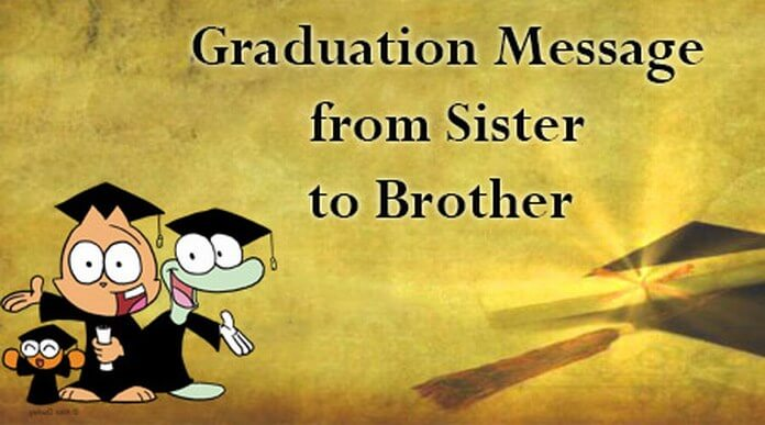 Graduation Message from Sister to Brother