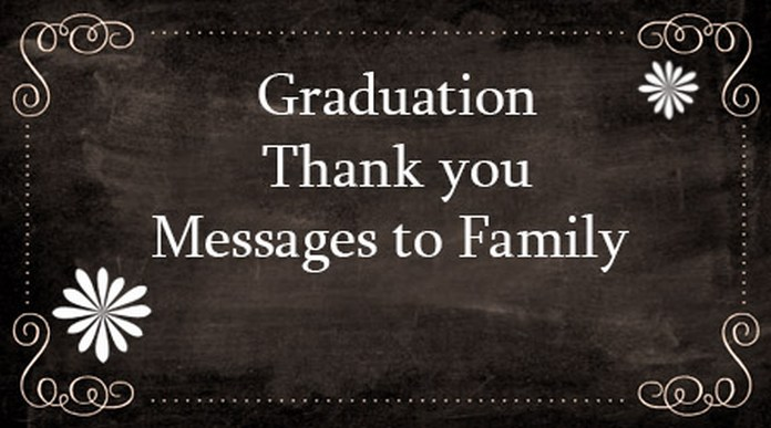 Graduation Thank You Messages To Family. Graduation Quotes ...