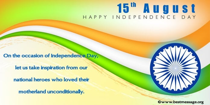 Happy Independence Day Wishes Messages