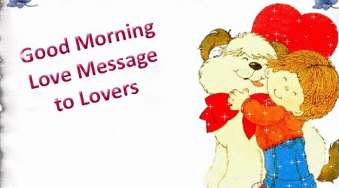 Good Morning Love Message to Lovers