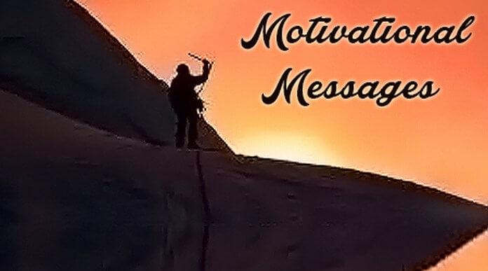Motivational Text Messages, Short Motivational Messages