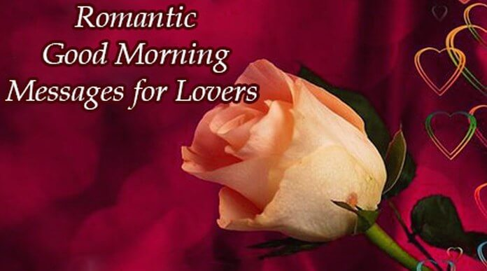Romantic Good Morning Messages for Lovers