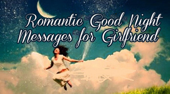 Romantic good night messages for girlfriend
