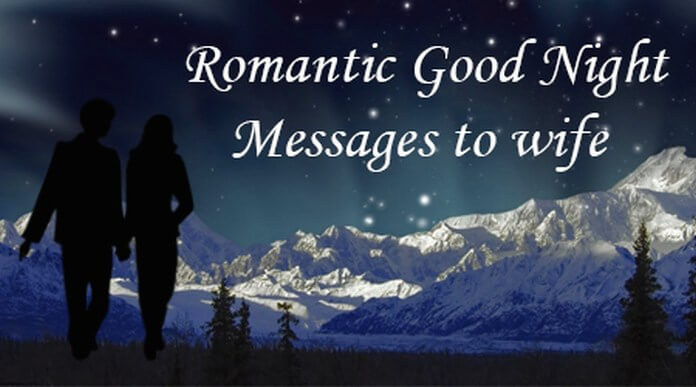 Romantic Good Night Messages To Wife