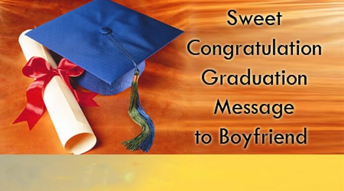 Congratulation Graduation Message to Boyfriend