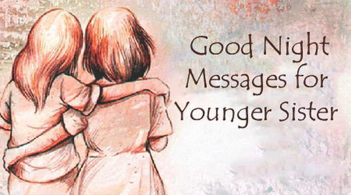 Good Night Messages for Younger Sister