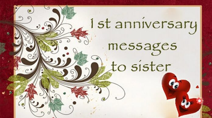 St anniversary messages to sister wedding wishes