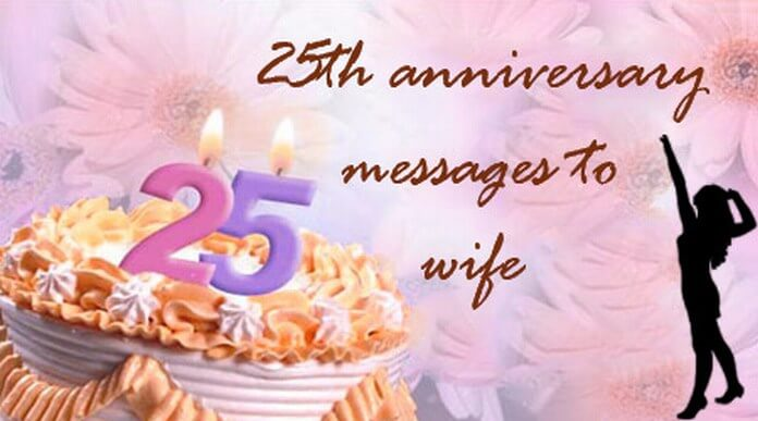 25th anniversary messages to wife