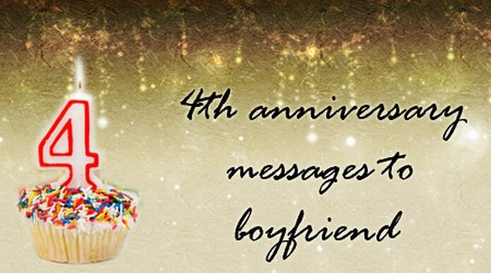 4th Anniversary Messages to Boyfriend