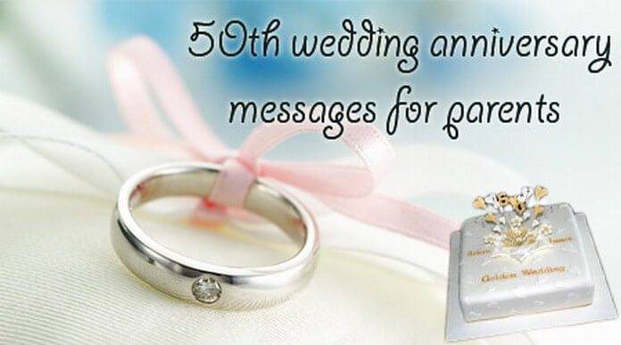 50th Wedding Anniversary Messages For Parents