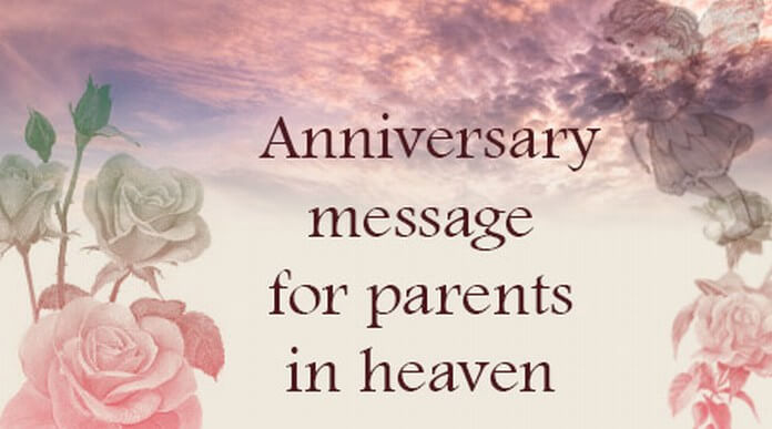 Anniversary Messages for Parents in Heaven