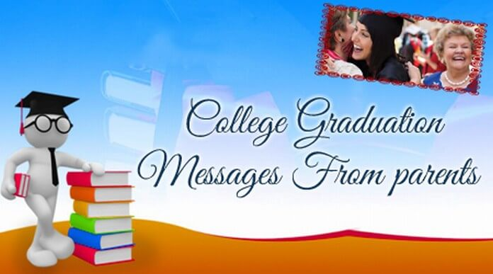 College Graduation Messages From Parents