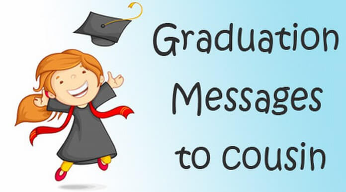 Graduation Messages to Cousin