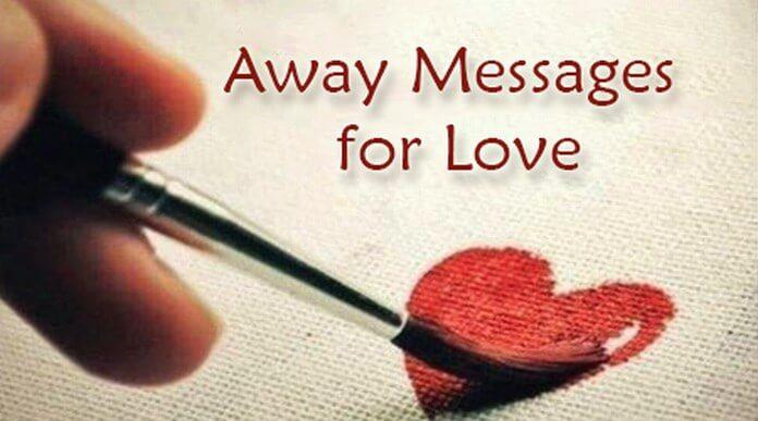 Love Away Messages