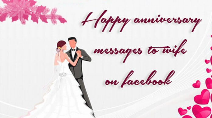 Happy Anniversary Messages to Wife on Facebook