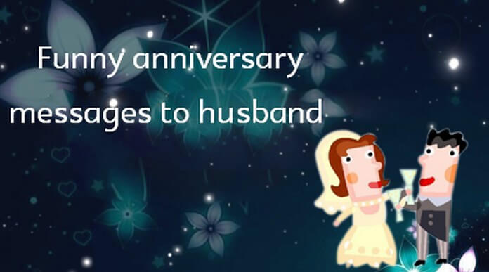 funny anniversary messages to husband