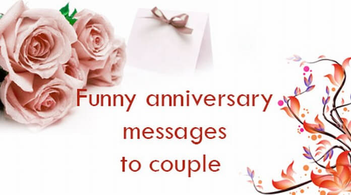 Funny Anniversary Messages to Couple
