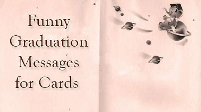 Funny Graduation Messages for Cards