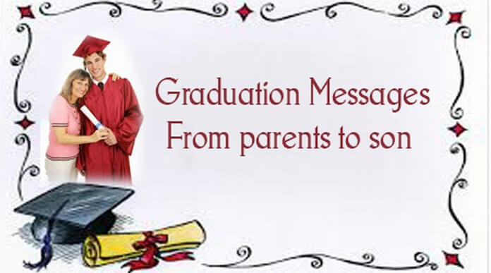 Graduation Messages From Parents to Son
