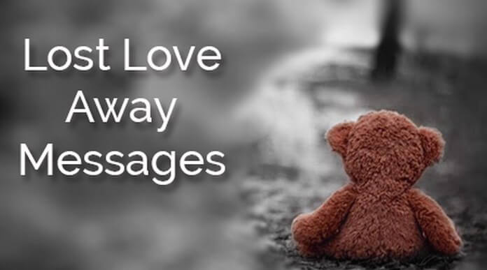 Lost Love Away Messages