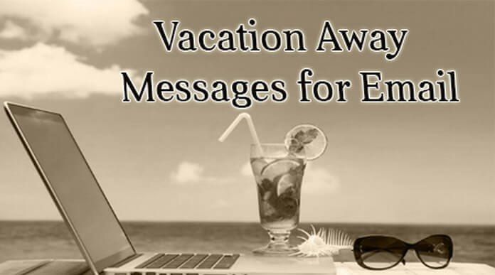 Vacation Away Messages for Email