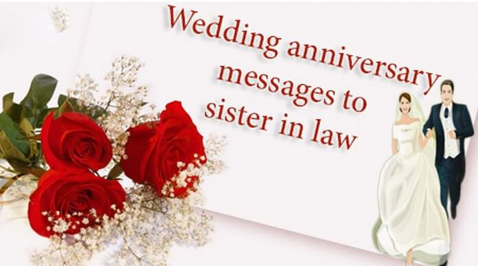 Wedding Anniversary Messages to Sister in Law