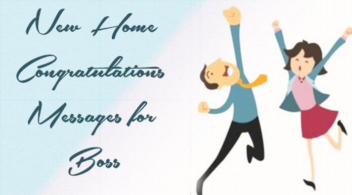 boss-congratulations-message-new-home