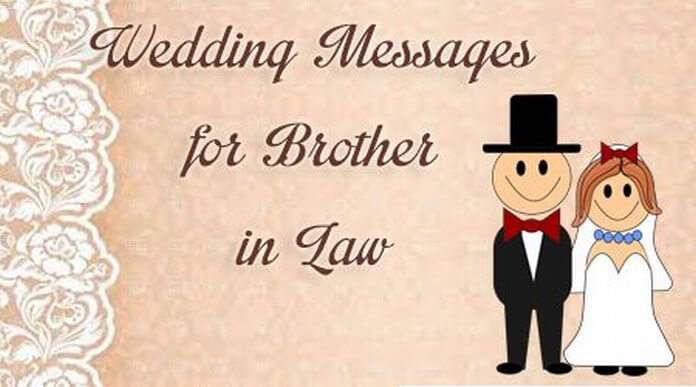 Wedding Messages For Brother In Law Best Message